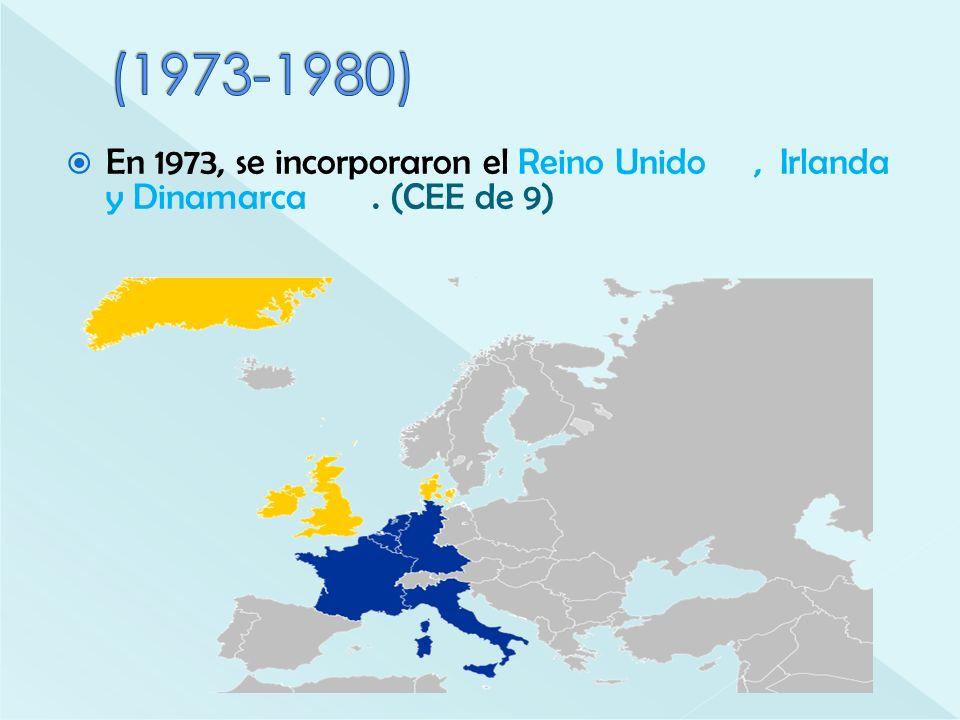 En 1973, se incorporaron el Reino Unido, Irlanda y Dinamarca. (CEE de 9)