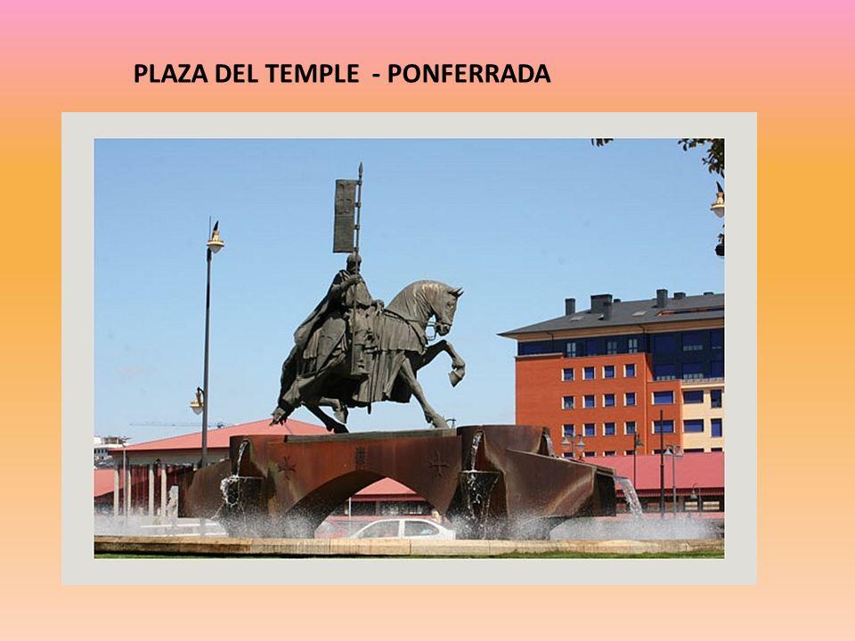 PLAZA DEL TEMPLE - PONFERRADA