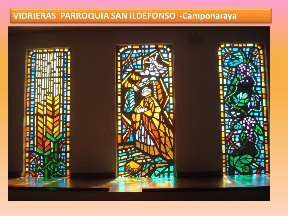 VIDRIERAS PARROQUIA SAN ILDEFONSO -Camponaraya
