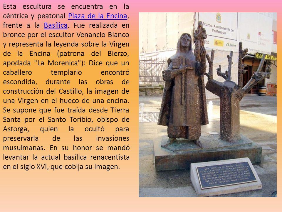 Esta escultura se encuentra en la céntrica y peatonal Plaza de la Encina, frente a la Basílica.
