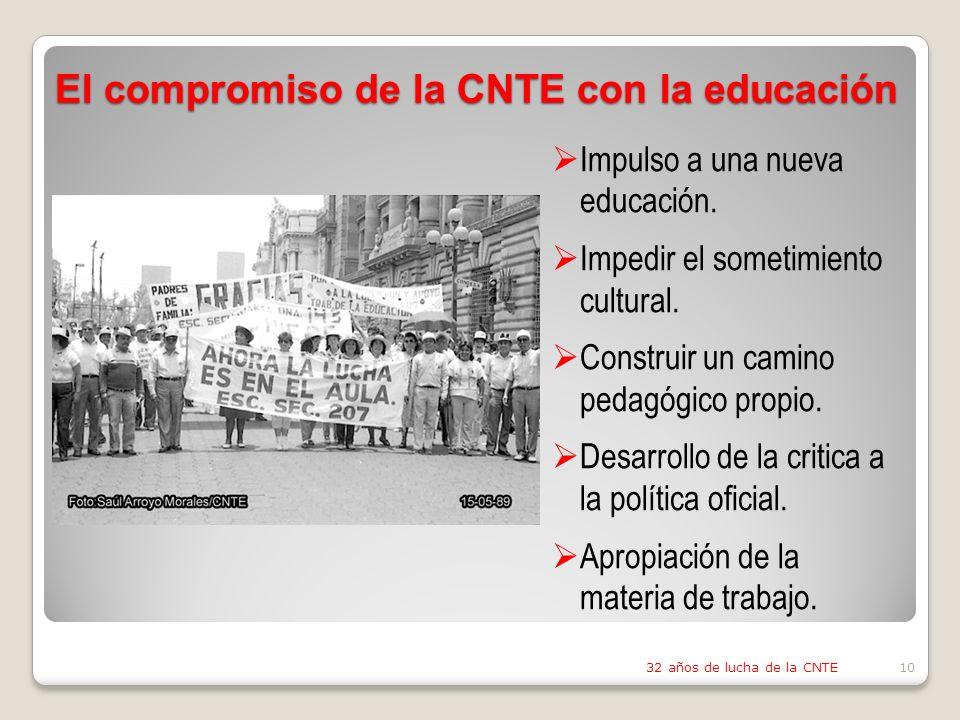 El compromiso de la CNTE con la educación Impulso a una nueva educación.