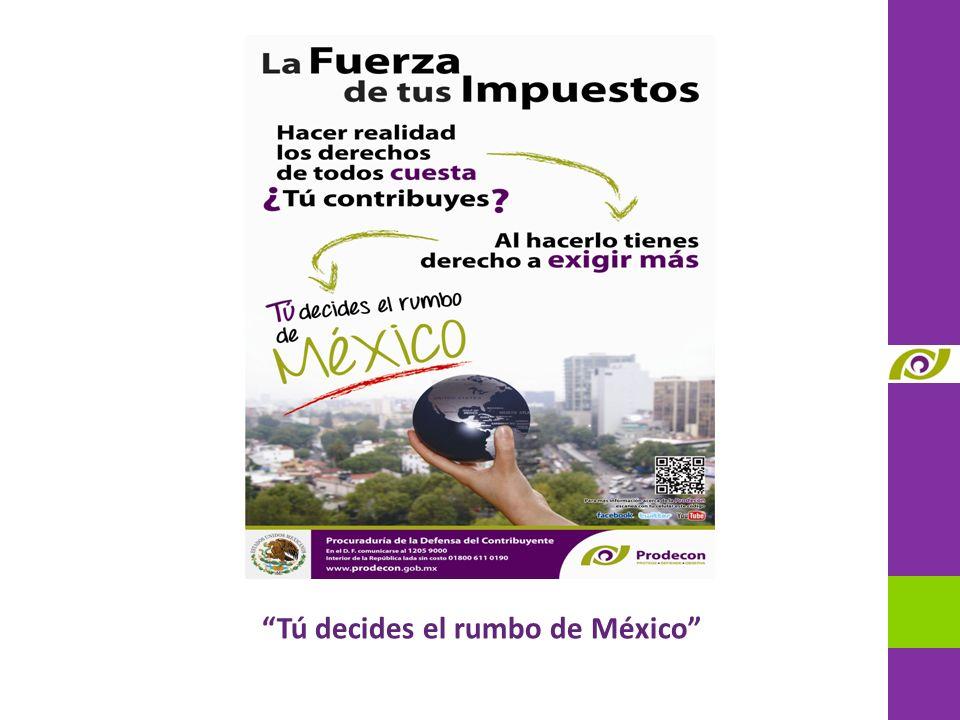 Tú decides el rumbo de México