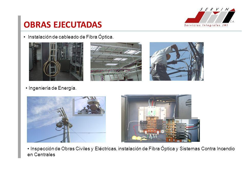 Instalación de cableado de Fibra Óptica. Inspección de Obras Civiles y Eléctricas, instalación de Fibra Óptica y Sistemas Contra Incendio en Centrales