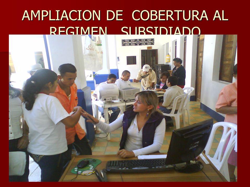 AMPLIACION DE COBERTURA AL REGIMEN SUBSIDIADO