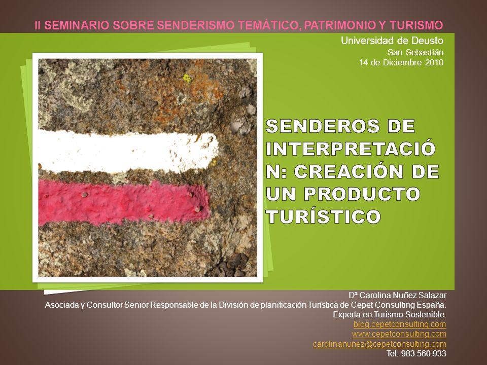 Dª Carolina Nuñez Salazar Asociada y Consultor Senior Responsable de la División de planificación Turística de Cepet Consulting España. Experta en Tur