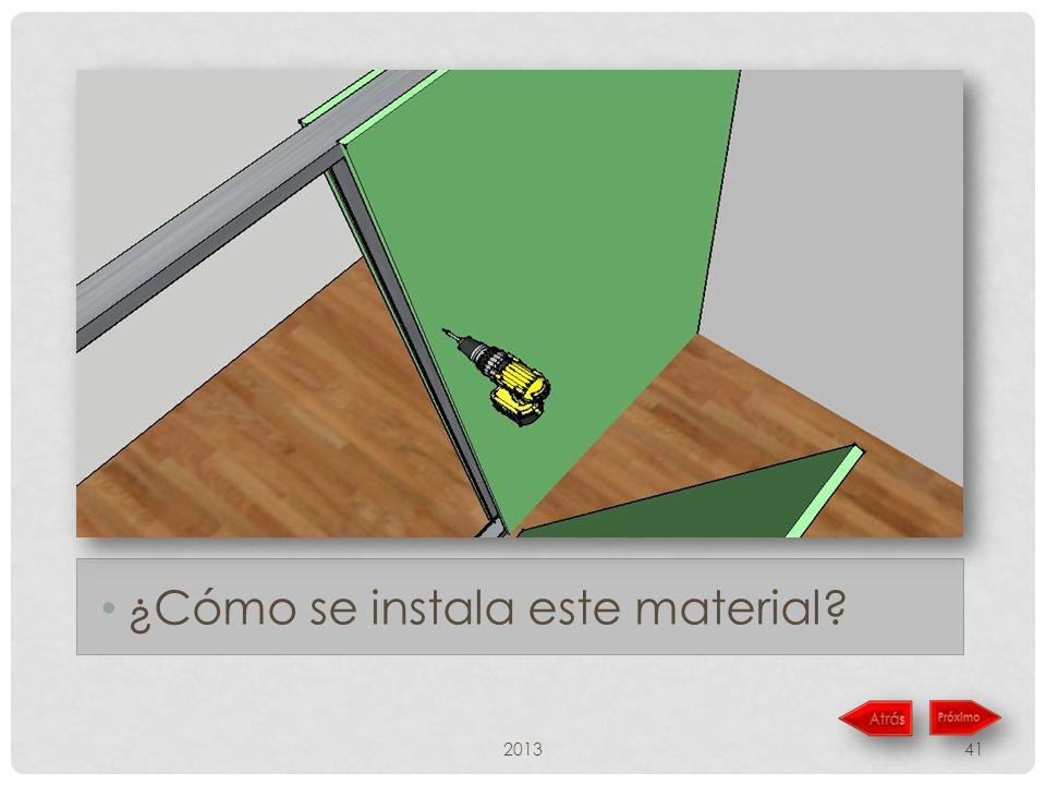 201341 ¿Cómo se instala este material?
