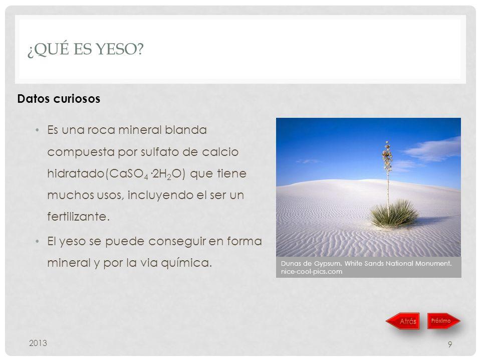 CONTESTACION 201320 El Gypsum se ha utilizado tradicionalmente para mejorar la calidad de los suelos.