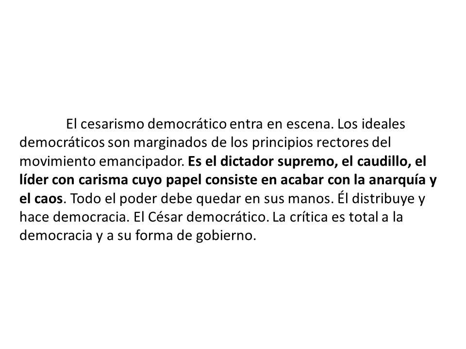 El cesarismo democrático entra en escena.