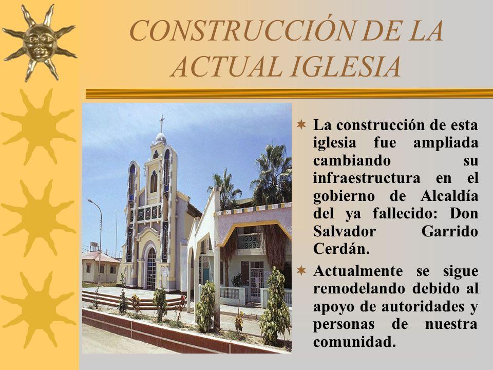 CONSTRUCCIÓN DE LA ACTUAL IGLESIA En el año 1948 se construye la iglesia actual que estuvo a cargo de la hermandad y cuya construcción fue dirigida po
