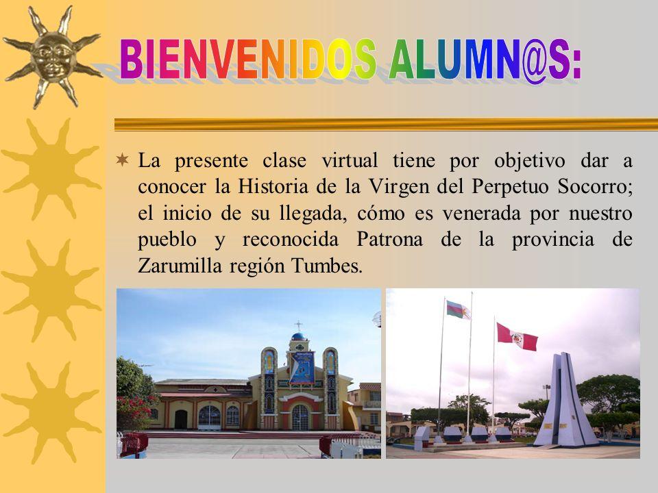 INSTITUCIÓN EDUCATIVA N°093 EFRAIN ARCAYA ZEVALLOS Autora: Prof. Carmen del Pilar Cárdenas Silva. HISTORIA DE LA IMAGEN DE NUESTRA SEÑORA DEL PERPETUO