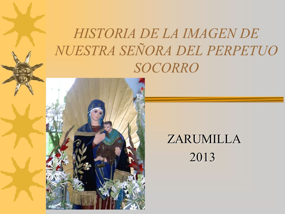 La presente clase virtual tiene por objetivo dar a conocer la Historia de la Virgen del Perpetuo Socorro; el inicio de su llegada, cómo es venerada po