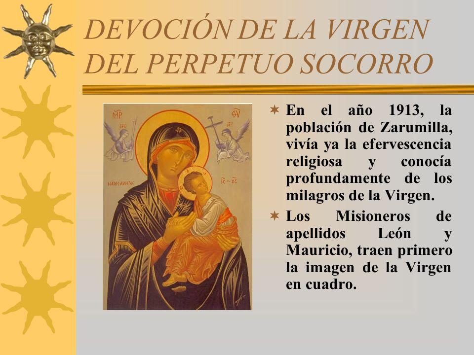 HISTORIA DE LA IMAGEN DE NUESTRA SEÑORA DEL PERPETUO SOCORRO ZARUMILLA ZARUMILLA 2013 2013