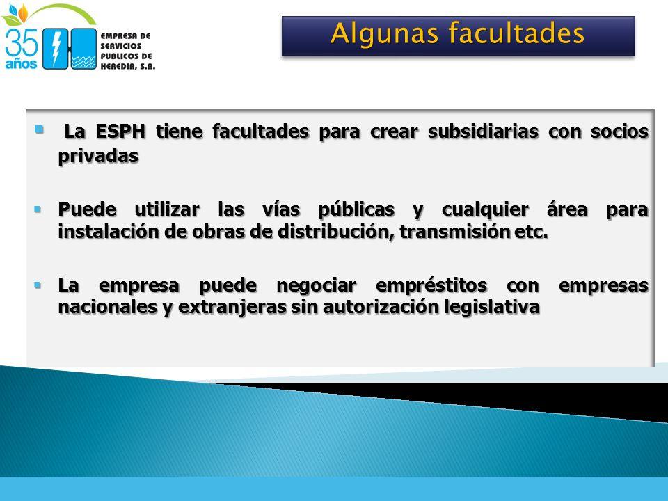 La ESPH tiene facultades para crear subsidiarias con socios privadas La ESPH tiene facultades para crear subsidiarias con socios privadas Puede utiliz