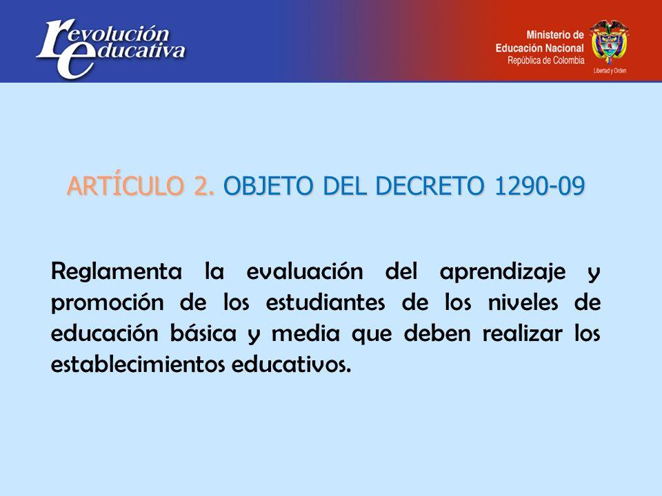 Reglamenta la evaluación del aprendizaje y promoción de los estudiantes de los niveles de educación básica y media que deben realizar los establecimie