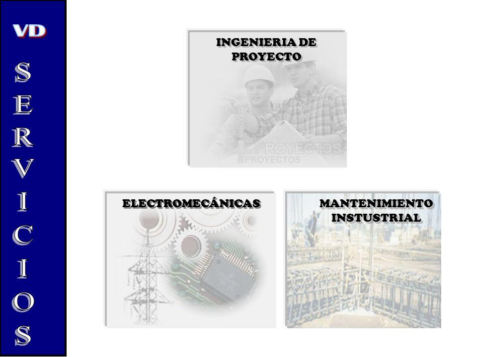 INGENIERIA DE PROYECTO ELECTROMECÁNICAS MANTENIMIENTO INSTUSTRIAL