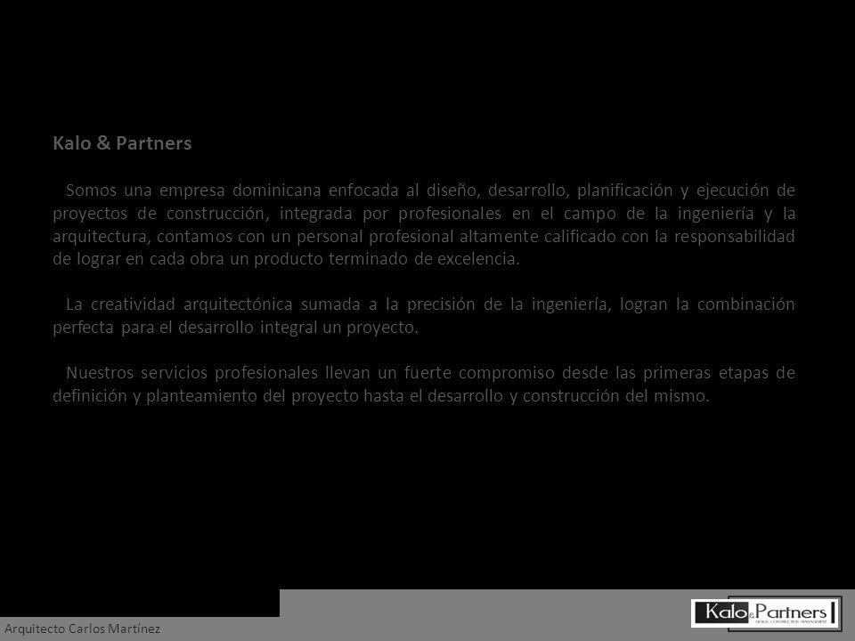 Kalo & Partners Somos una empresa dominicana enfocada al diseño, desarrollo, planificación y ejecución de proyectos de construcción, integrada por pro