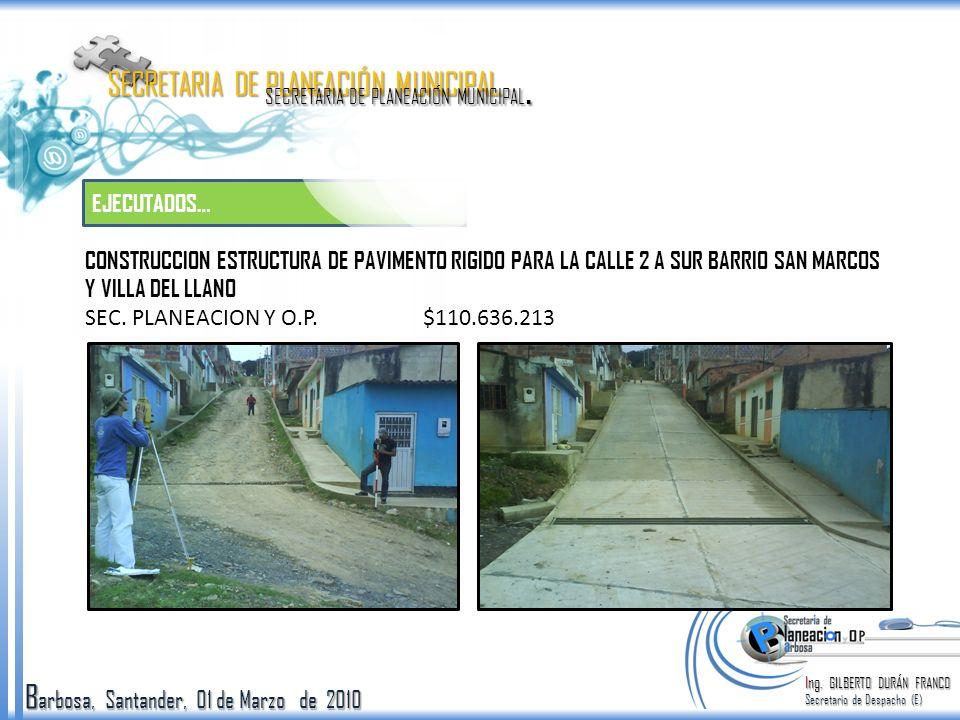 Barbosa, Santander, 01 de Marzo de 2010 SISBEN W2 Ing.