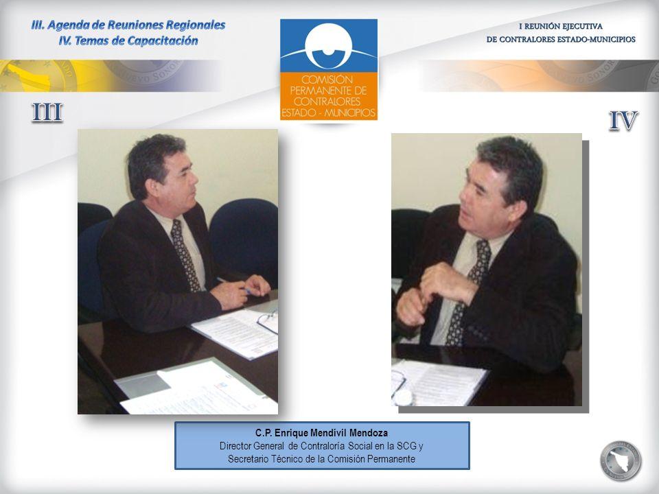 C.P. Enrique Mendívil Mendoza Director General de Contraloría Social en la SCG y Secretario Técnico de la Comisión Permanente