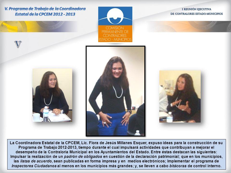 La Coordinadora Estatal de la CPCEM, Lic. Flora de Jesús Millanes Esquer, expuso ideas para la construcción de su Programa de Trabajo 2012-2013, tiemp