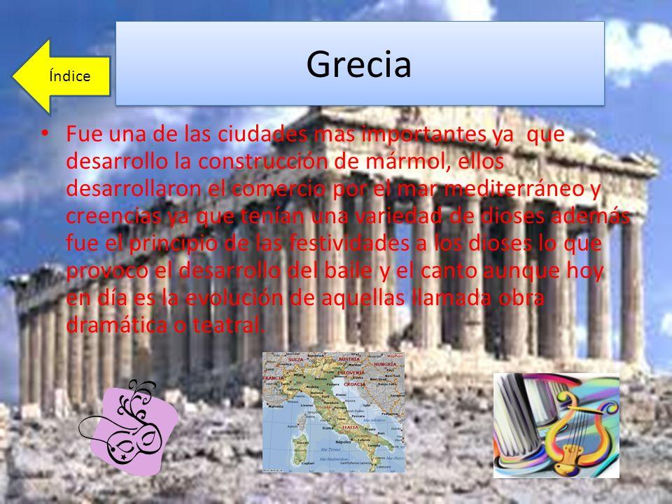 Grecia Fue una de las ciudades mas importantes ya que desarrollo la construcción de mármol, ellos desarrollaron el comercio por el mar mediterráneo y