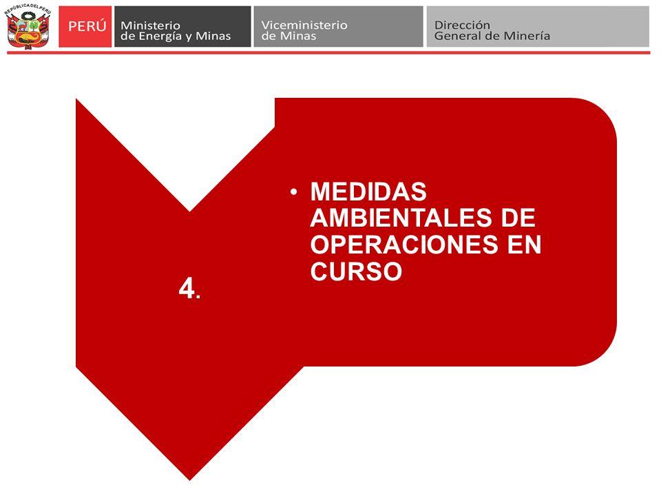 4.4. MEDIDAS AMBIENTALES DE OPERACIONES EN CURSO