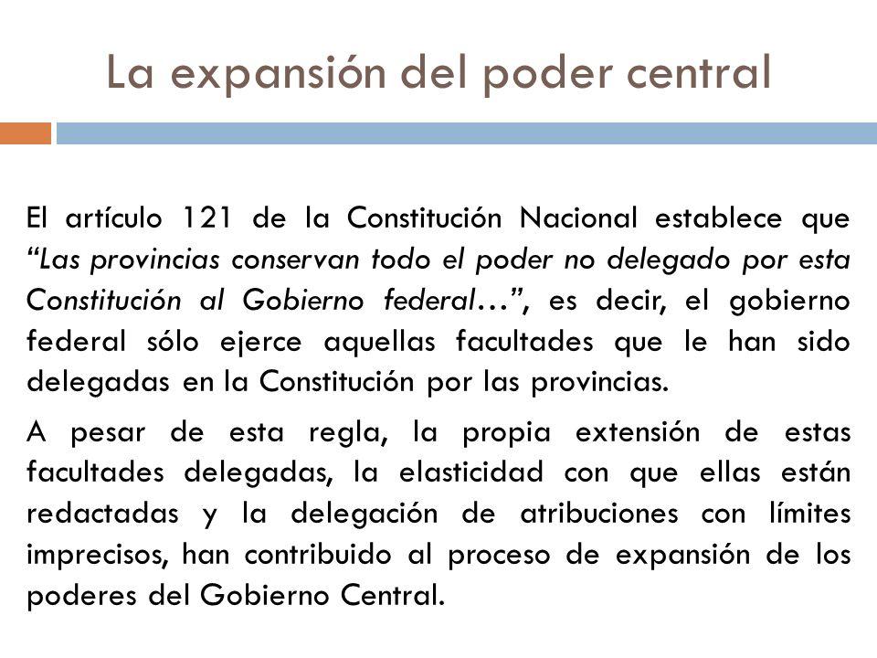 El artículo 121 de la Constitución Nacional establece que Las provincias conservan todo el poder no delegado por esta Constitución al Gobierno federal