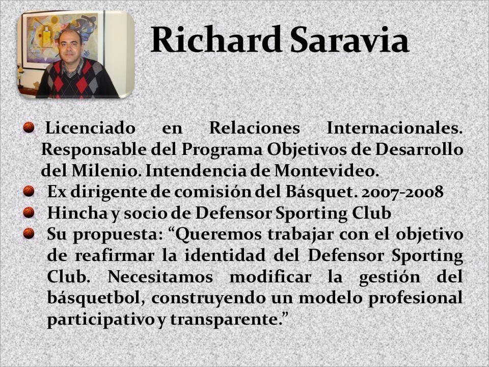 Licenciado en Relaciones Internacionales. Responsable del Programa Objetivos de Desarrollo del Milenio. Intendencia de Montevideo. Ex dirigente de com