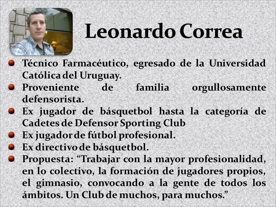 Técnico Farmacéutico, egresado de la Universidad Católica del Uruguay. Proveniente de familia orgullosamente defensorista. Ex jugador de básquetbol ha