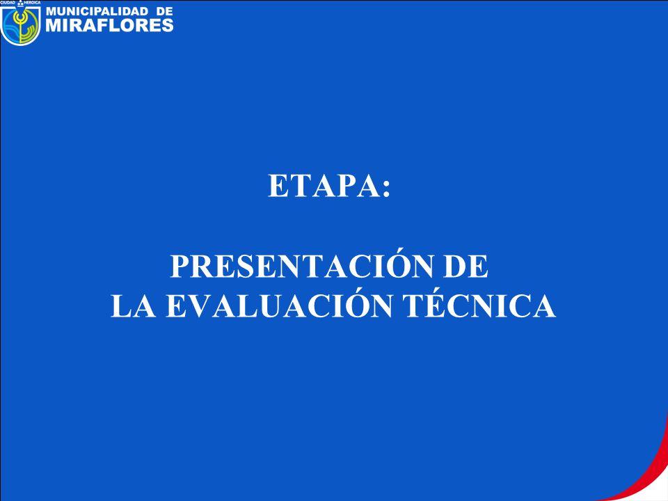 ETAPA: PRESENTACIÓN DE LA EVALUACIÓN TÉCNICA
