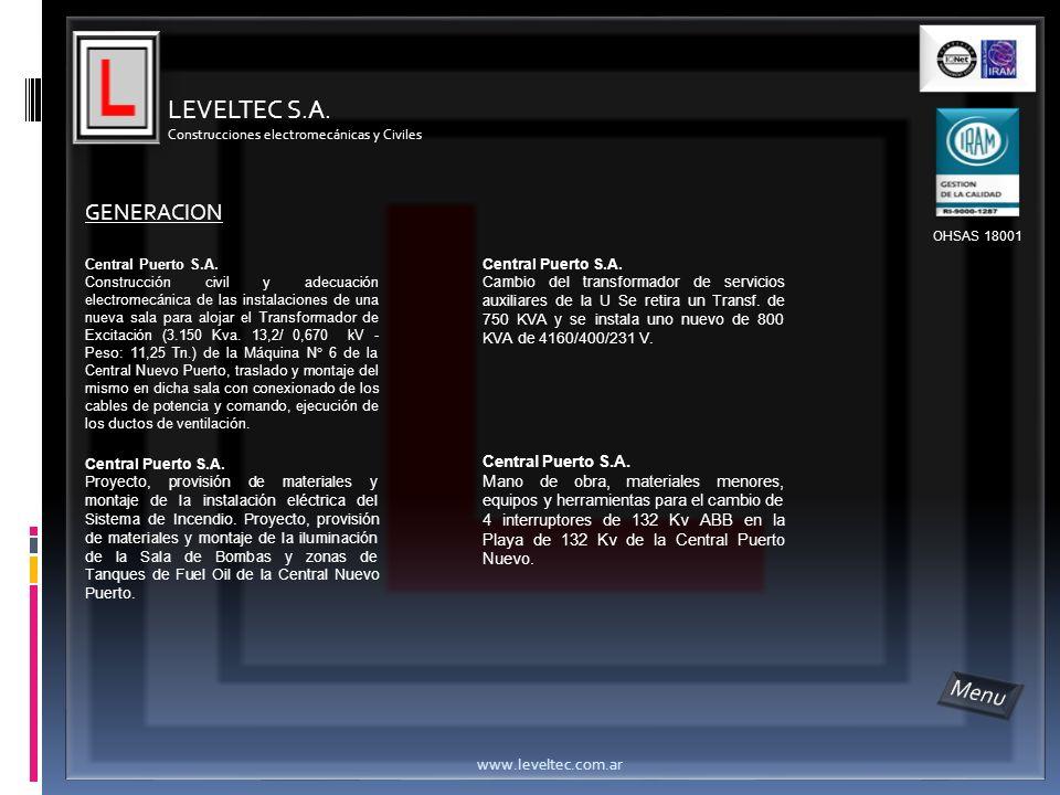 LEVELTEC S.A. Construcciones electromecánicas y Civiles www.leveltec.com.ar Central Puerto S.A. Construcción civil y adecuación electromecánica de las