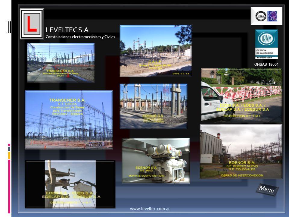 LEVELTEC S.A. Construcciones electromecánicas y Civiles www.leveltec.com.ar OHSAS 18001