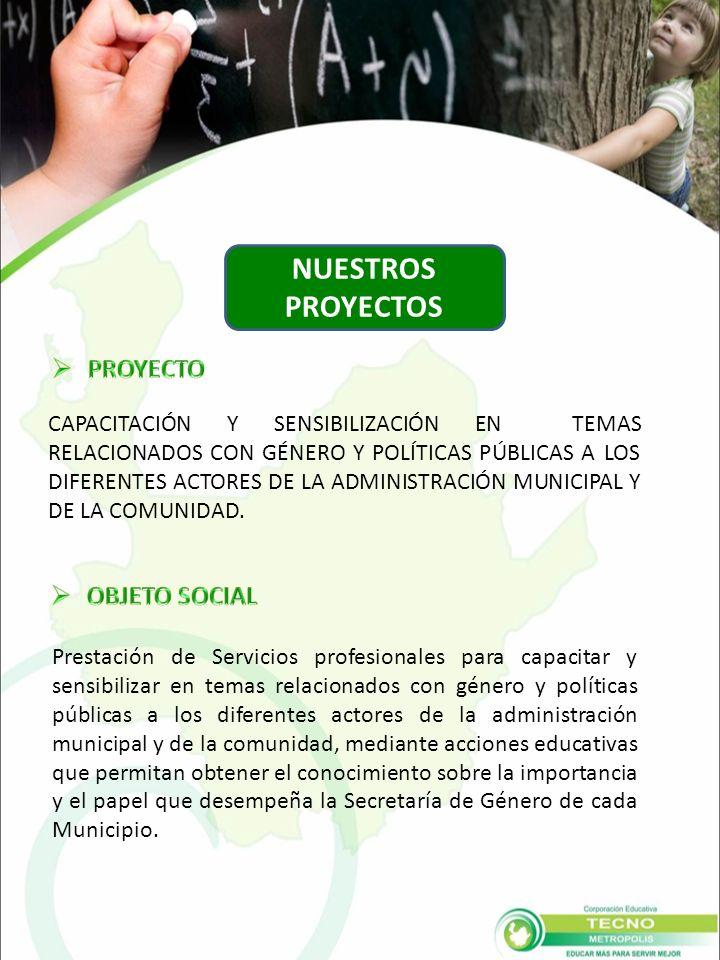 CAPACITACIÓN Y SENSIBILIZACIÓN EN TEMAS RELACIONADOS CON GÉNERO Y POLÍTICAS PÚBLICAS A LOS DIFERENTES ACTORES DE LA ADMINISTRACIÓN MUNICIPAL Y DE LA COMUNIDAD.