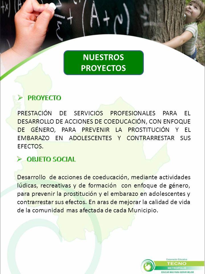 PRESTACIÓN DE SERVICIOS PROFESIONALES PARA EL DESARROLLO DE ACCIONES DE COEDUCACIÓN, CON ENFOQUE DE GÉNERO, PARA PREVENIR LA PROSTITUCIÓN Y EL EMBARAZO EN ADOLESCENTES Y CONTRARRESTAR SUS EFECTOS.