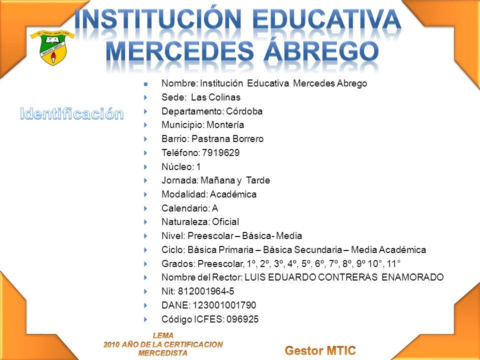 La misión de la Institución Educativa Mercedes Abrego: Brindar en todos sus niveles a hombres y mujeres una educación integral, basada en valores y el fomento para la construcción de una cultura ambiental hacia el desarrollo sostenible y mejoramiento de la calidad de vida.