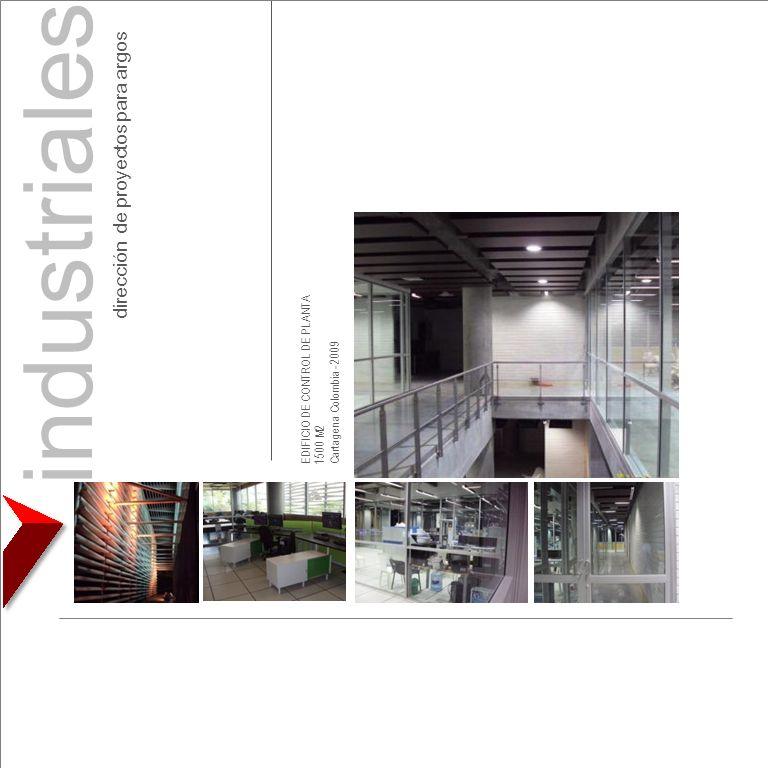 EDIFICIO DE CONTROL DE PLANTA 1500 M2 Cartagena Colombia - 2009 industriales dirección de proyectos para argos
