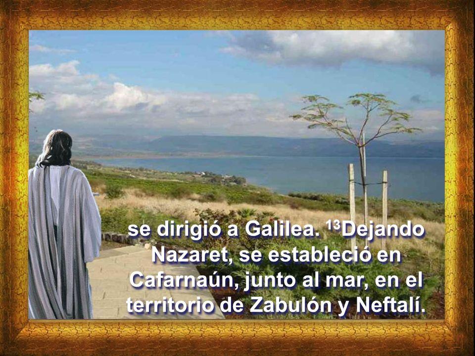 Lectura del Evangelio según San Mateo 4, 12-23 12 Al enterarse Jesús que habían encarcelado a Juan,
