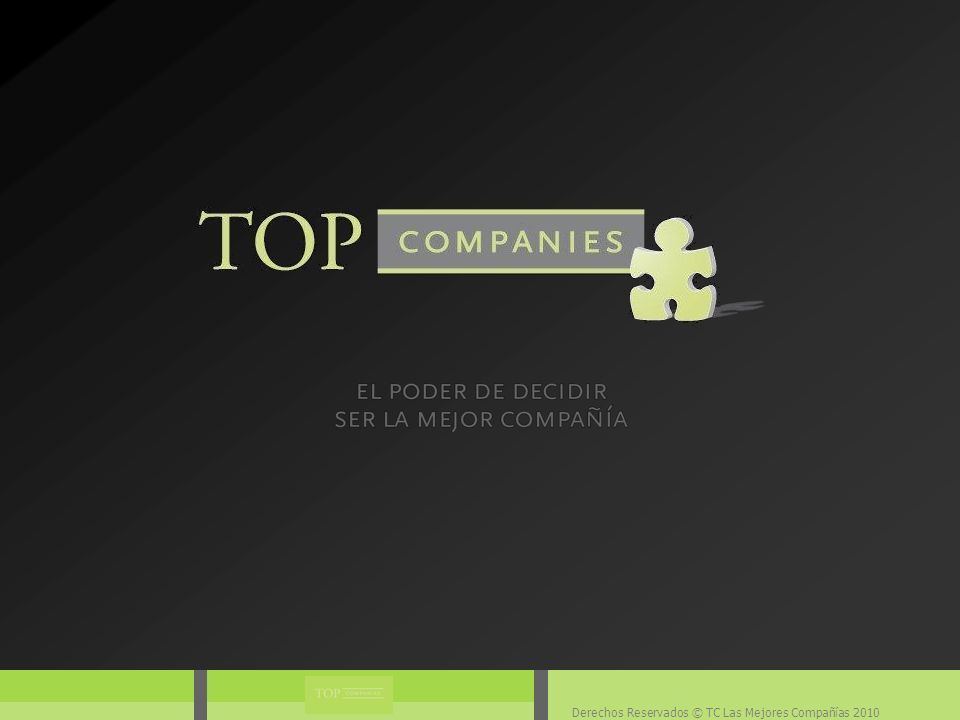 Derechos Reservados © TC Las Mejores Compañías 2010 Diagrama TC