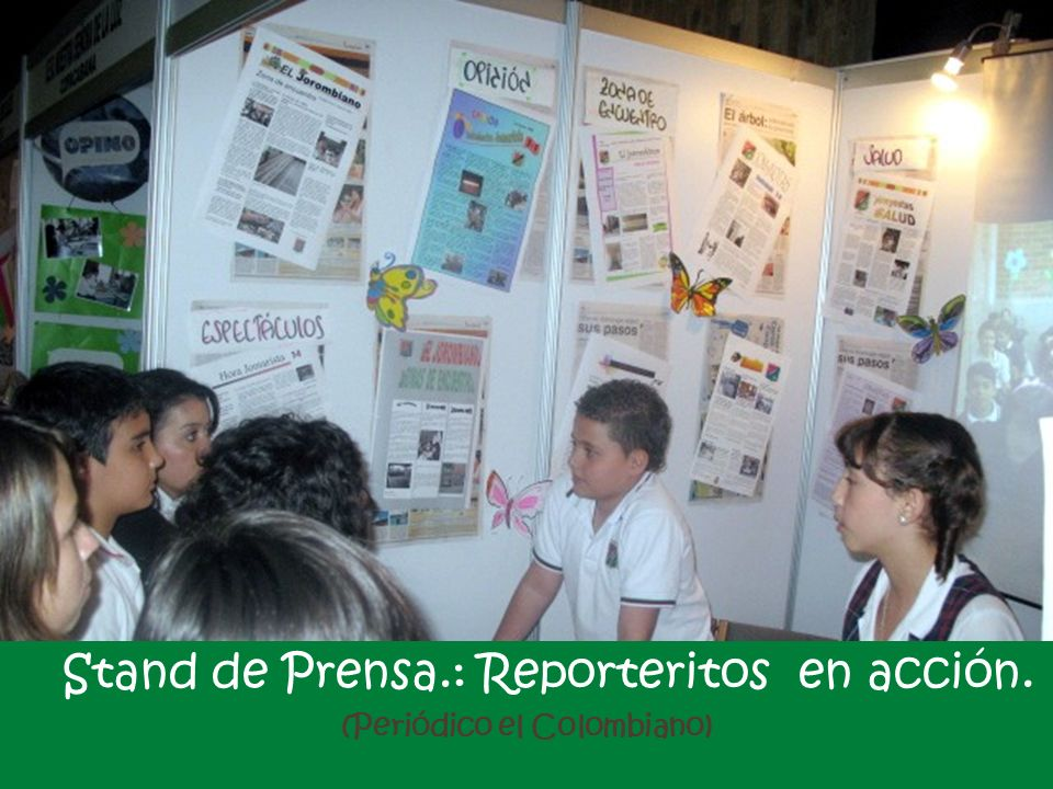 Stand de Prensa.: Reporteritos en acción. (Periódico el Colombiano)