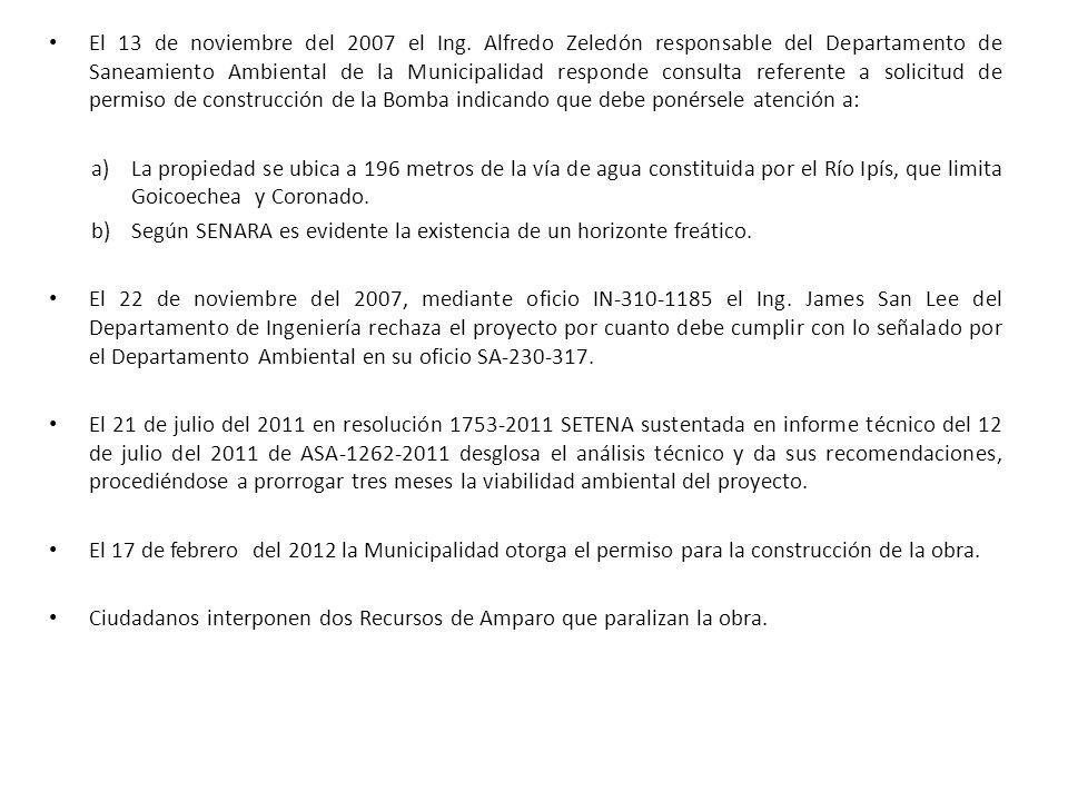 El 13 de noviembre del 2007 el Ing. Alfredo Zeledón responsable del Departamento de Saneamiento Ambiental de la Municipalidad responde consulta refere
