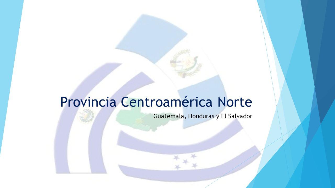 Provincia Centroamérica Norte Guatemala, Honduras y El Salvador