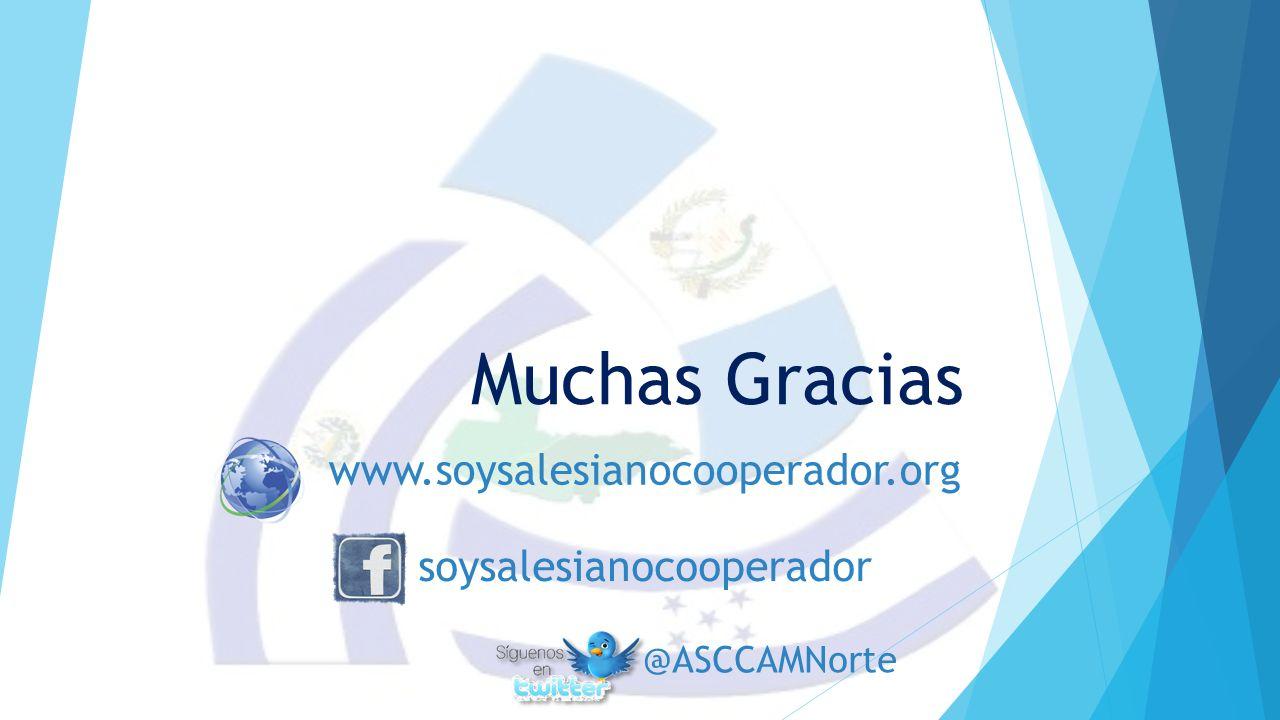 Muchas Gracias www.soysalesianocooperador.org soysalesianocooperador @ASCCAMNorte