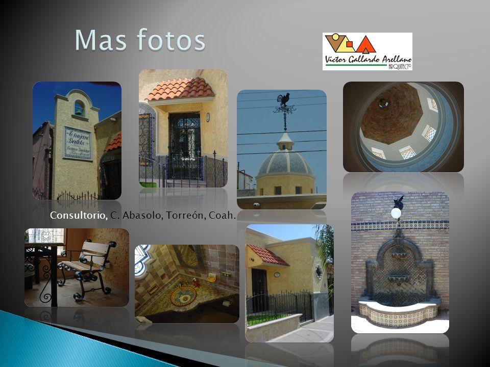 Consultorio, C. Abasolo, Torreón, Coah.