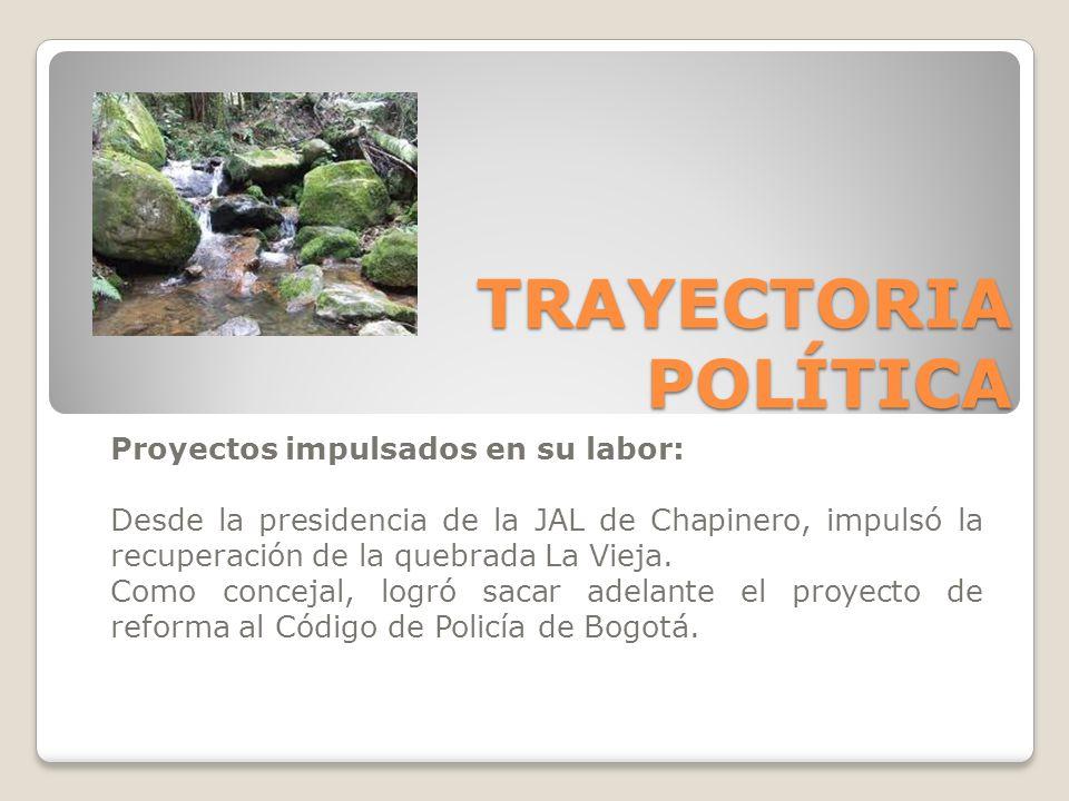 Proyectos impulsados en su labor: Desde la presidencia de la JAL de Chapinero, impulsó la recuperación de la quebrada La Vieja. Como concejal, logró s
