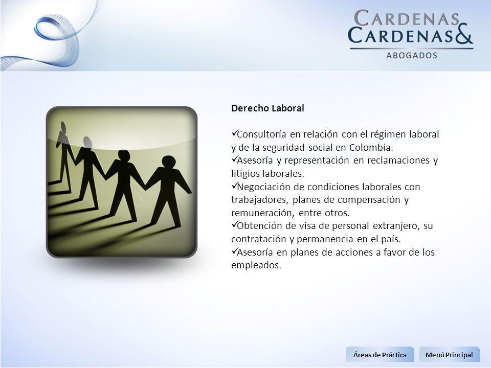 Derecho Laboral Consultoría en relación con el régimen laboral y de la seguridad social en Colombia. Asesoría y representación en reclamaciones y liti
