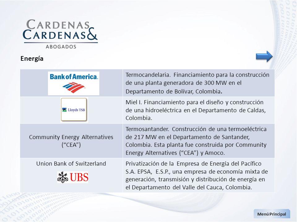 Menú Principal Energía Termocandelaria. Financiamiento para la construcción de una planta generadora de 300 MW en el Departamento de Bolívar, Colombia