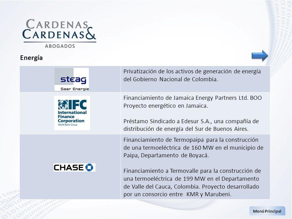 Menú Principal Energía Privatización de los activos de generación de energía del Gobierno Nacional de Colombia. Financiamiento de Jamaica Energy Partn