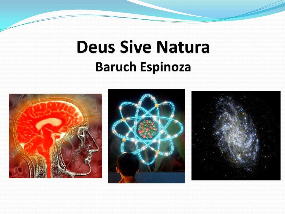 Deus Sive Natura Baruch Espinoza