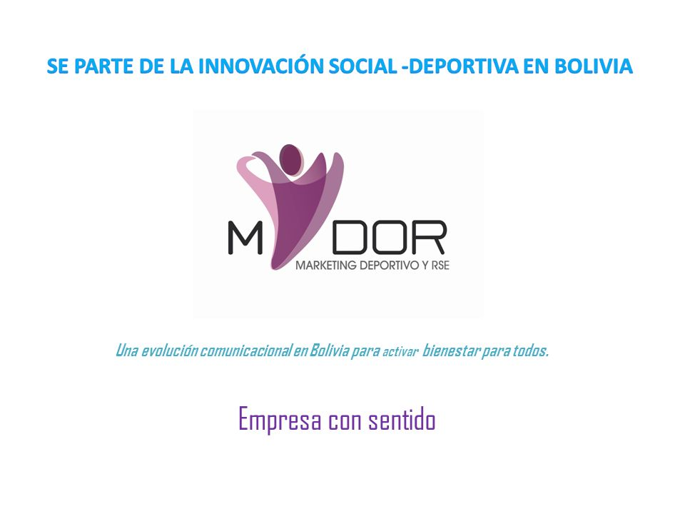 Una evolución comunicacional en Bolivia para activar bienestar para todos. Empresa con sentido