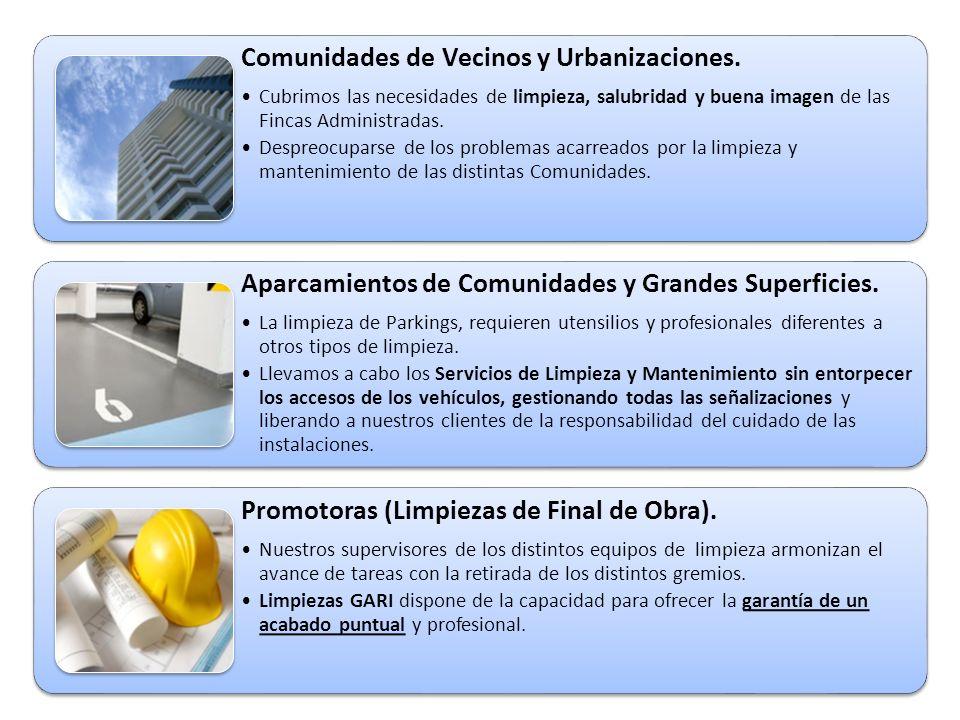 Comunidades de Vecinos y Urbanizaciones. Cubrimos las necesidades de limpieza, salubridad y buena imagen de las Fincas Administradas. Despreocuparse d