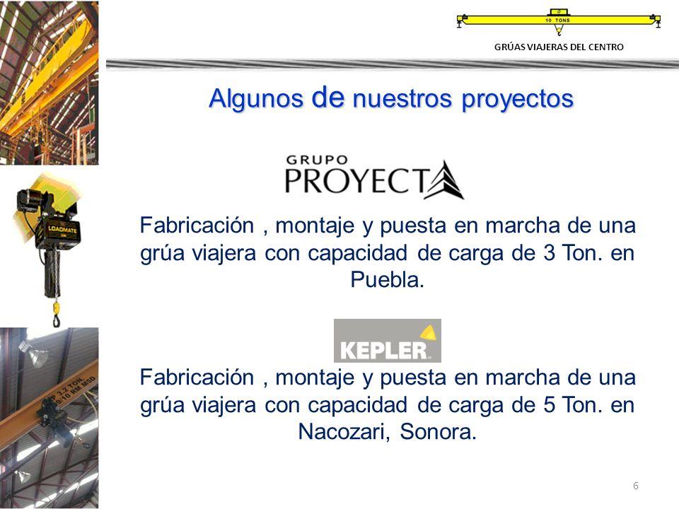6 Fabricación, montaje y puesta en marcha de una grúa viajera con capacidad de carga de 3 Ton. en Puebla. Fabricación, montaje y puesta en marcha de u